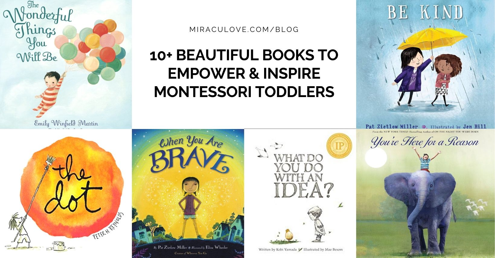 10+ Beautiful Books to Empower & Inspire Montessori Toddlers