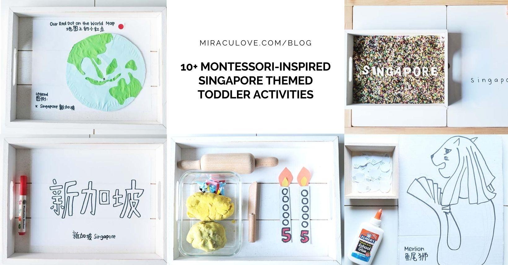 10+ Montessori-Inspired Singapore Themed Toddler Activities
