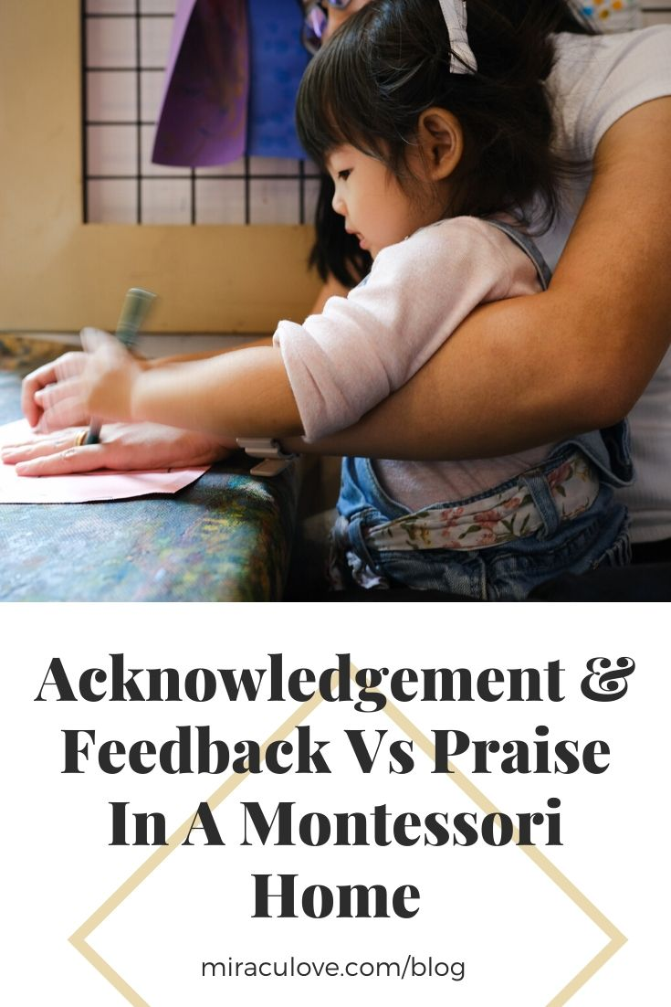 Feedback Vs Praise In A Montessori Home