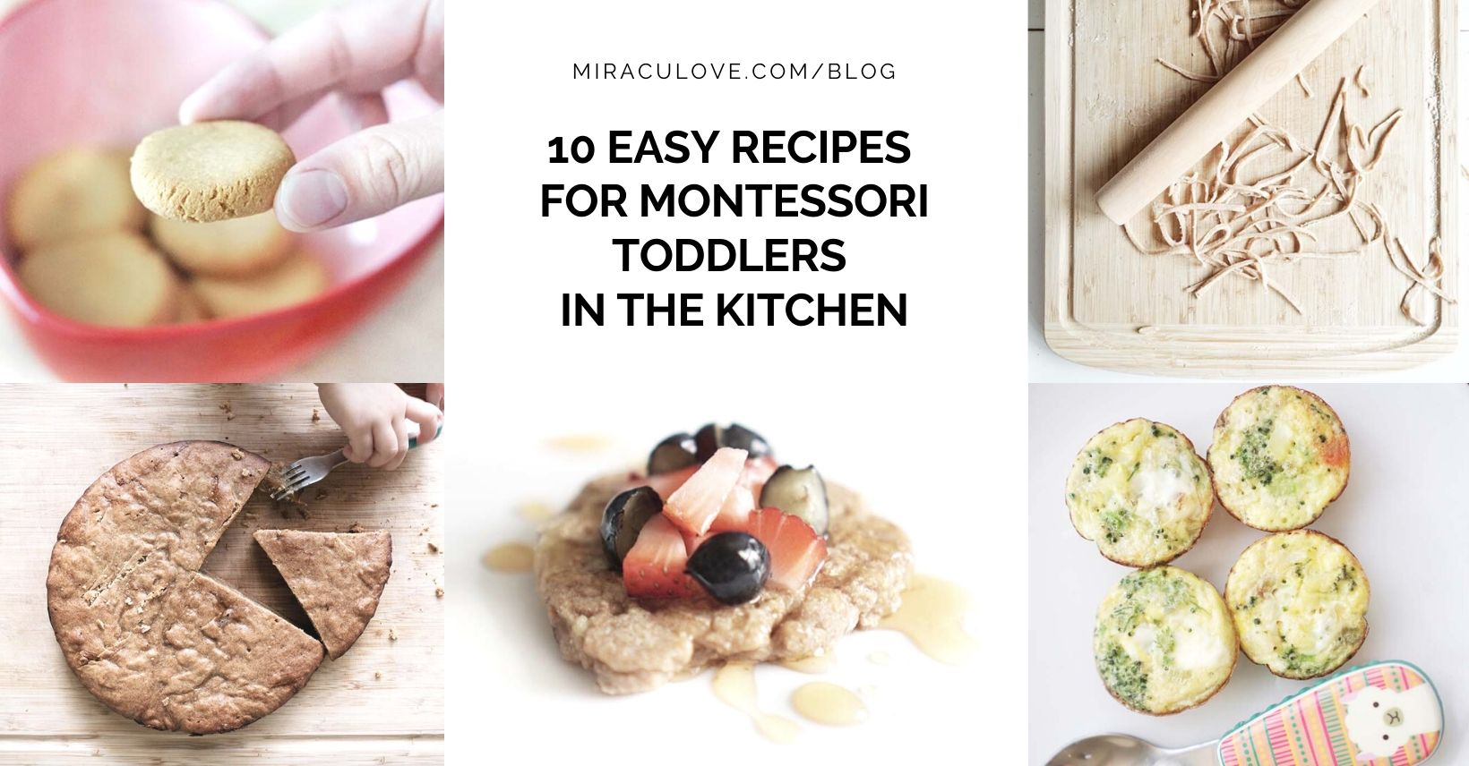 10 Easy Recipes for Montessori Toddlers in the Kitchen