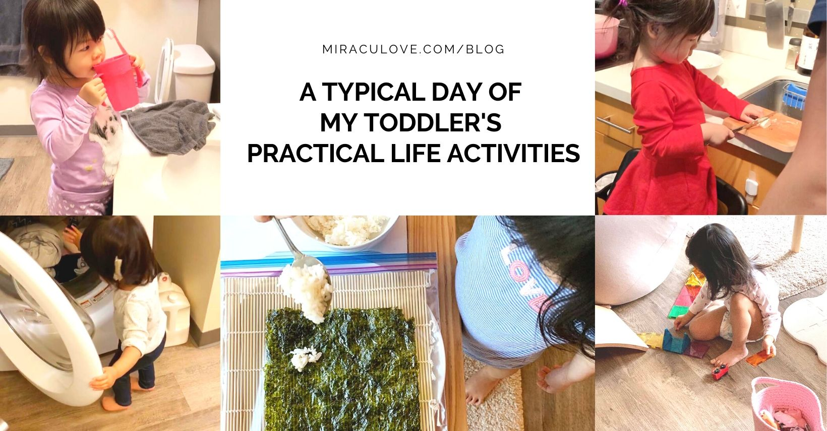 A Typical Day of My Toddler's Practical Life Activities