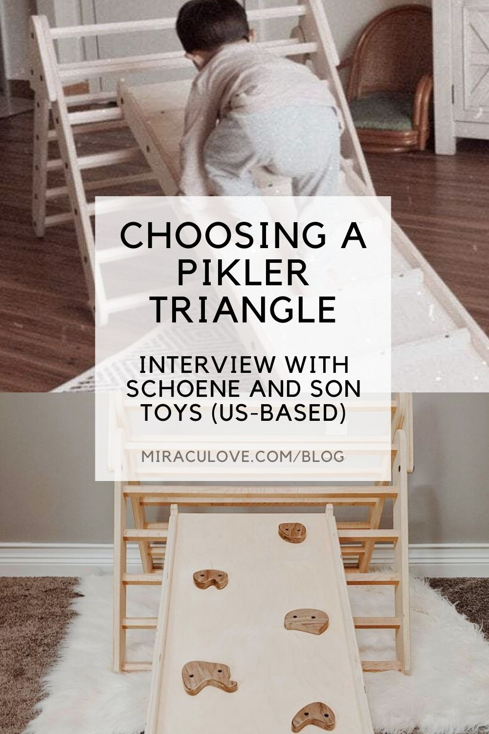 Choosing a Pikler Triangle - Interview with Schoene and Son Toys