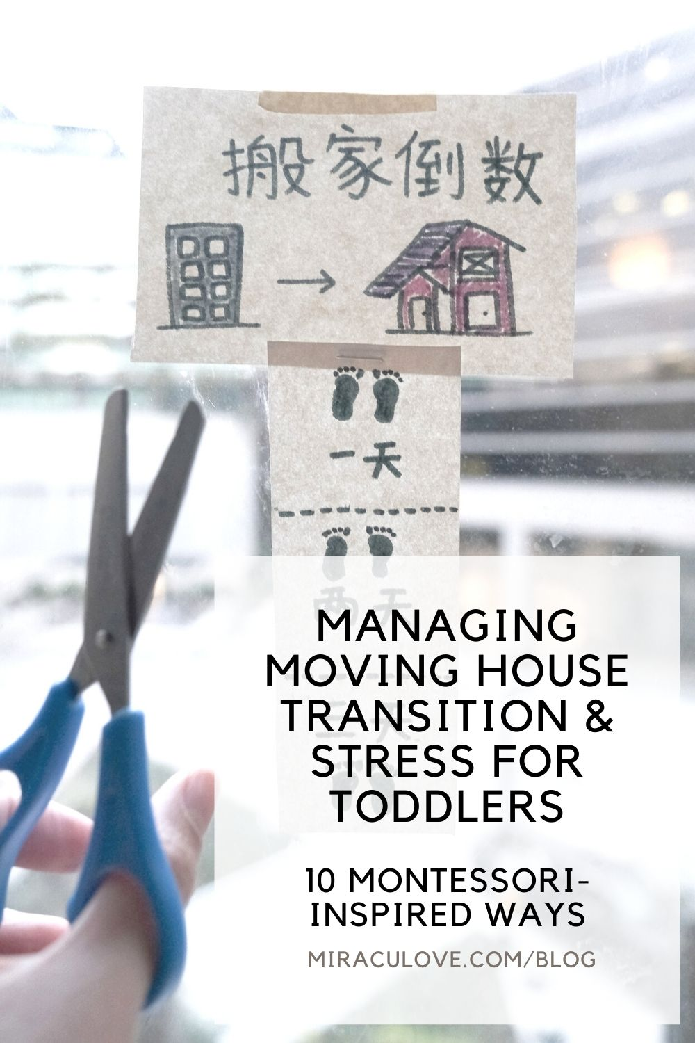 Managing Moving House Transition & Stress for Toddlers - 10 Montessori-inspired Ways