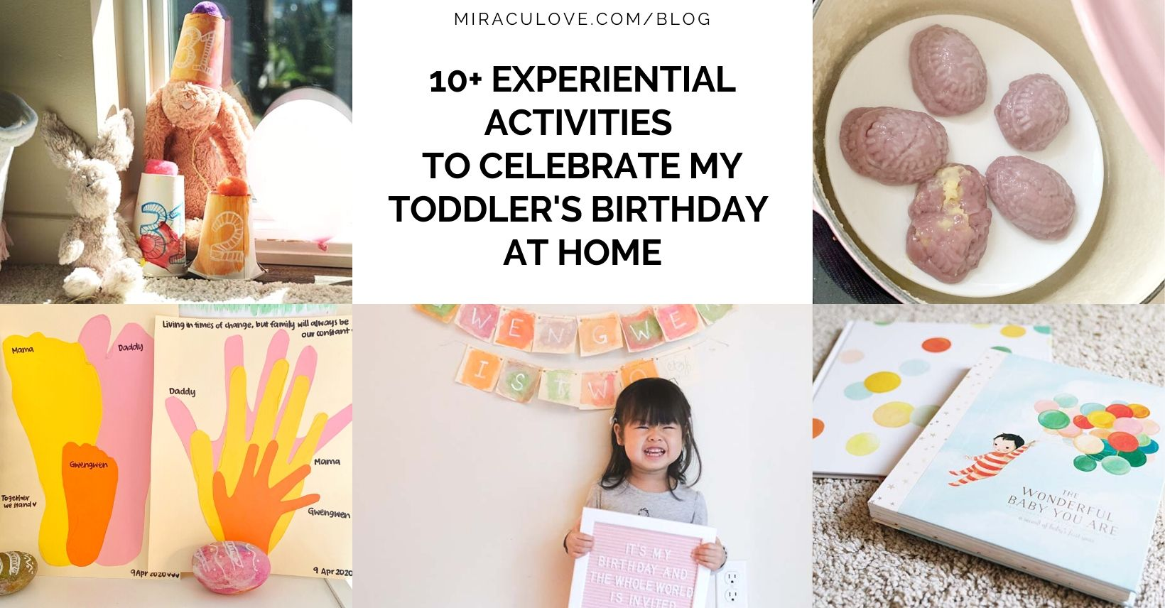 10+ Experiential Activities to Celebrate My Toddler's Birthday at Home