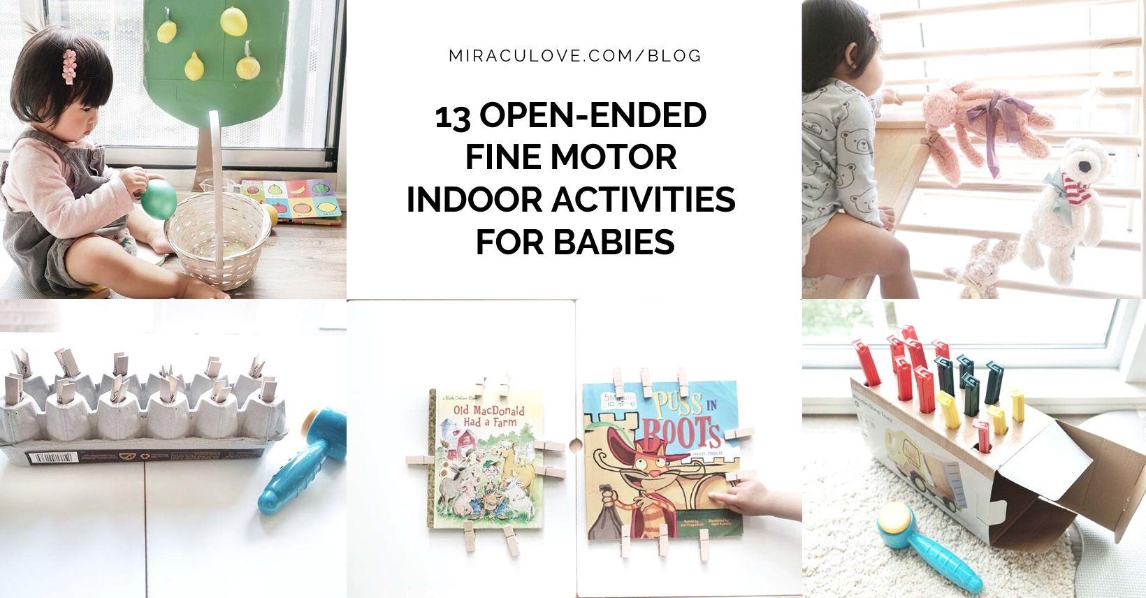 13 Open Ended Fine Motor Indoor Activities for Babies