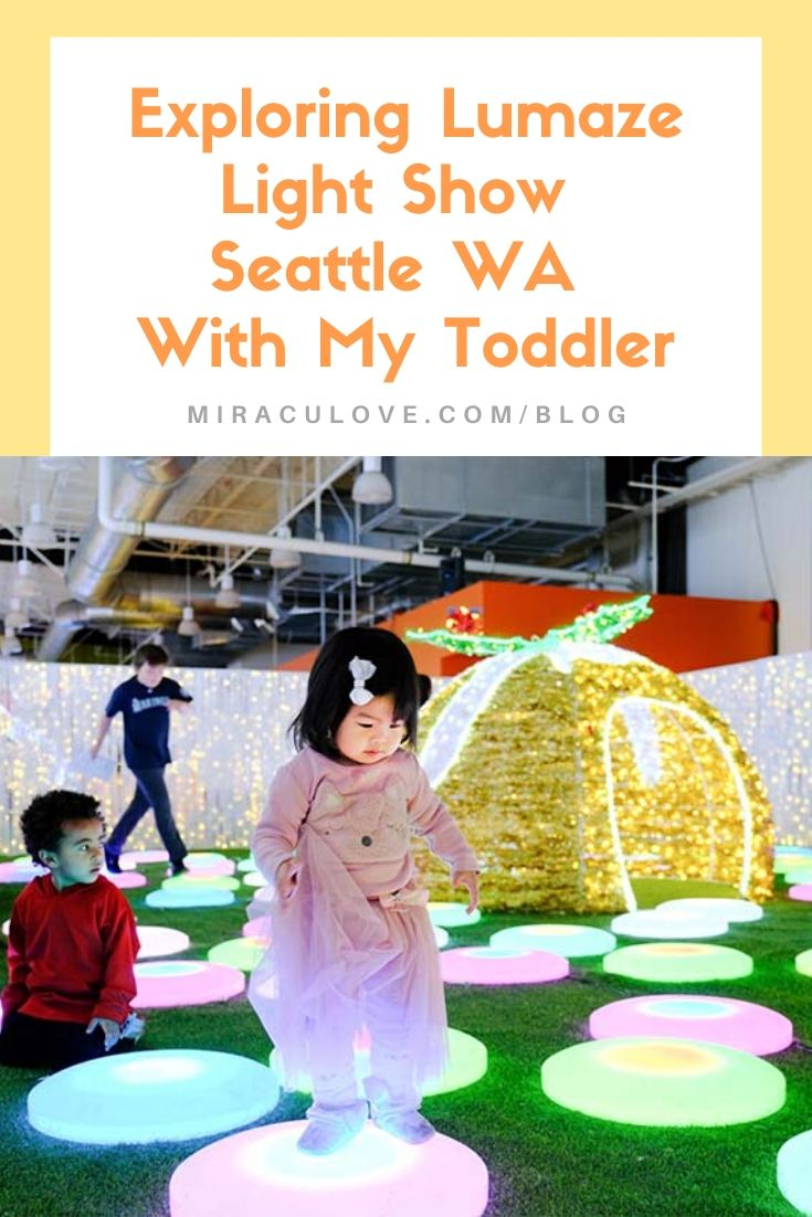 Exploring Lumaze Seattle WA With My Toddler