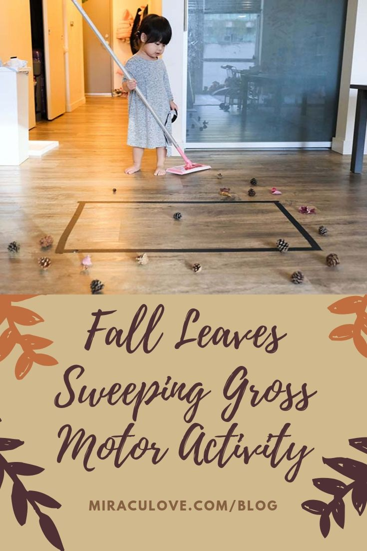 Fall Leaves Sweeping Gross Motor Activity for Young Toddlers