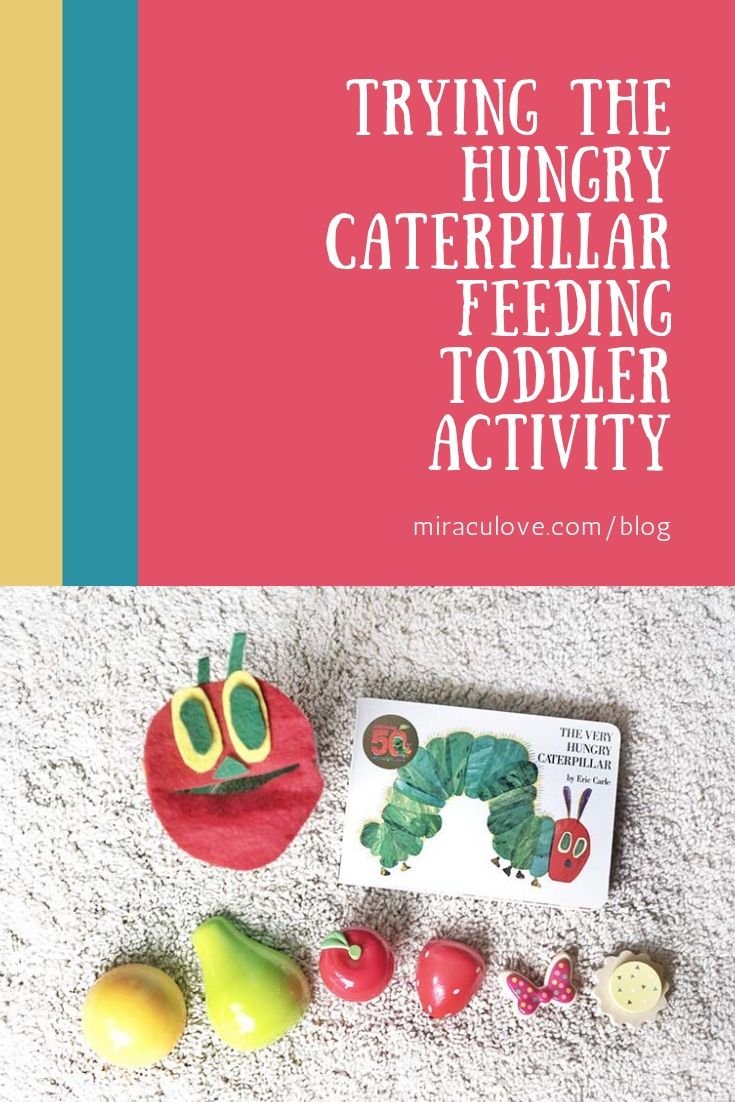 Feeding the Hungry Caterpillar Toddler Bookish Fine Motor Play