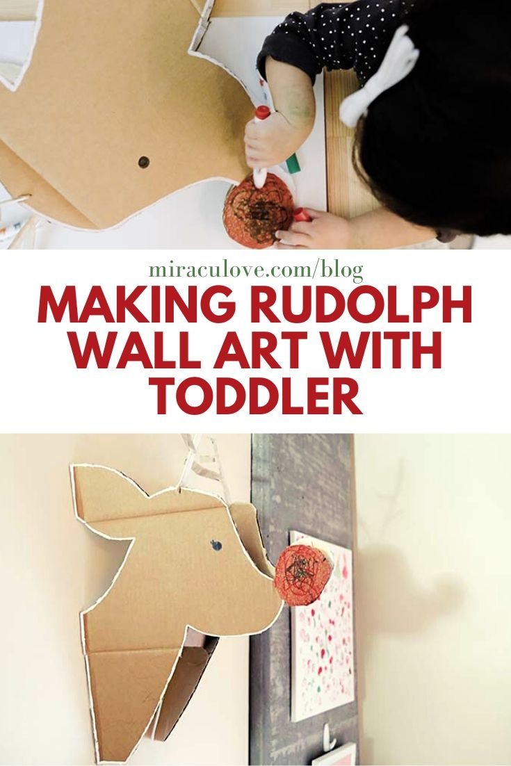 Making Rudolph The Reindeer Wall Art with Toddler