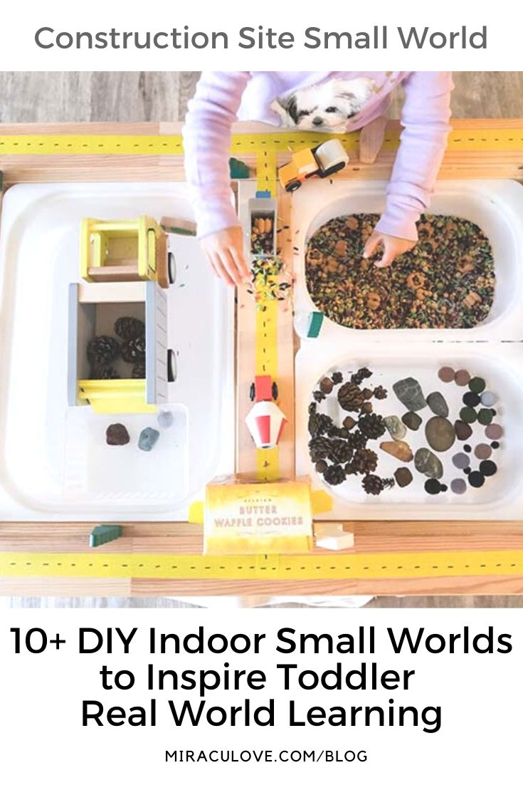 10+ DIY Indoor Small Worlds for Toddler Real World Learning