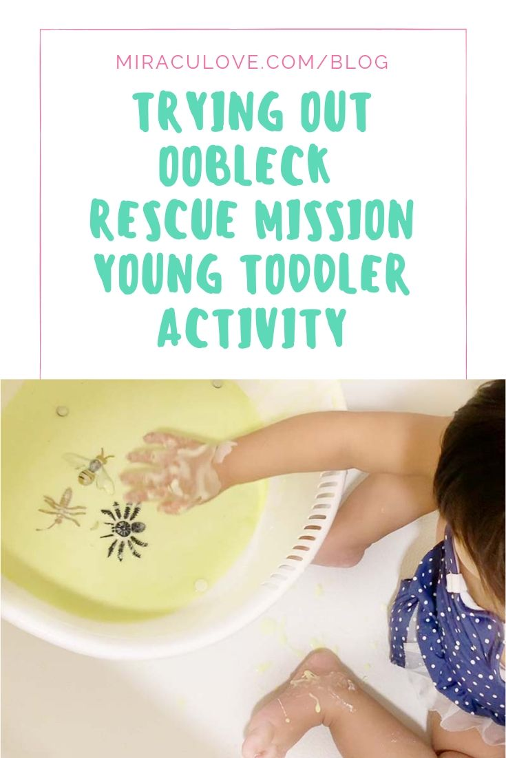Trying Out Oobleck Rescue Mission Young Toddler Activity