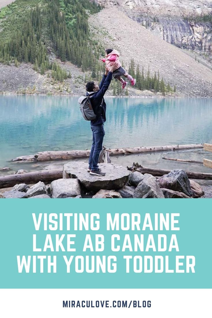 Visiting Moraine Lake AB Canada with Young Toddler