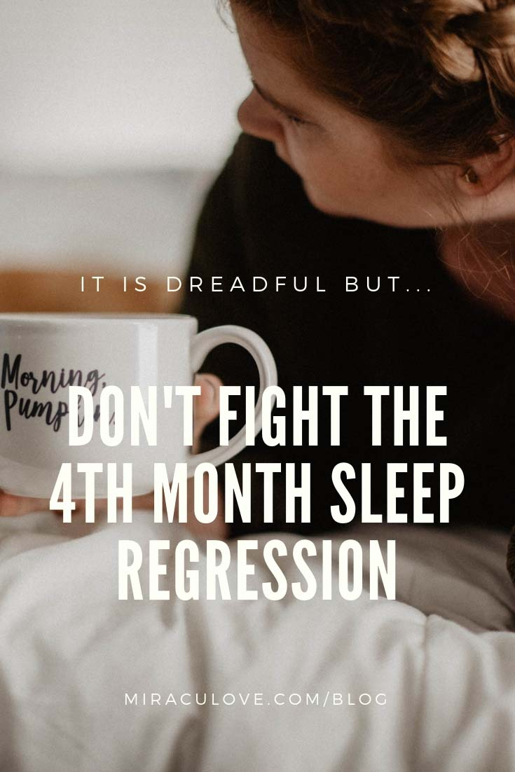 Don't Fight The 4th Month Sleep Regression