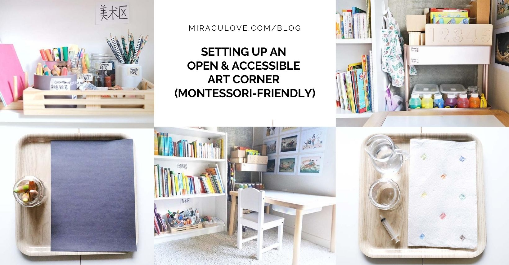 Setting up an Open & Accessible Art Corner at Home (Montessori-friendly)